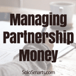 Solopreneur Partnerships: Managing The Money