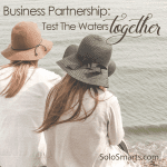 Solopreneur Partnerships: Try Short Term Projects First