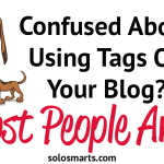 How To Use Tags On Your Blog (Most Are Doing It All Wrong)