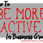 How To Be More Active In A Business Groups