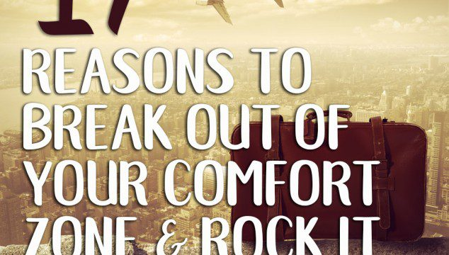 17 Reasons To Break Out Of Your Comfort Zone & Rock It At Live Events